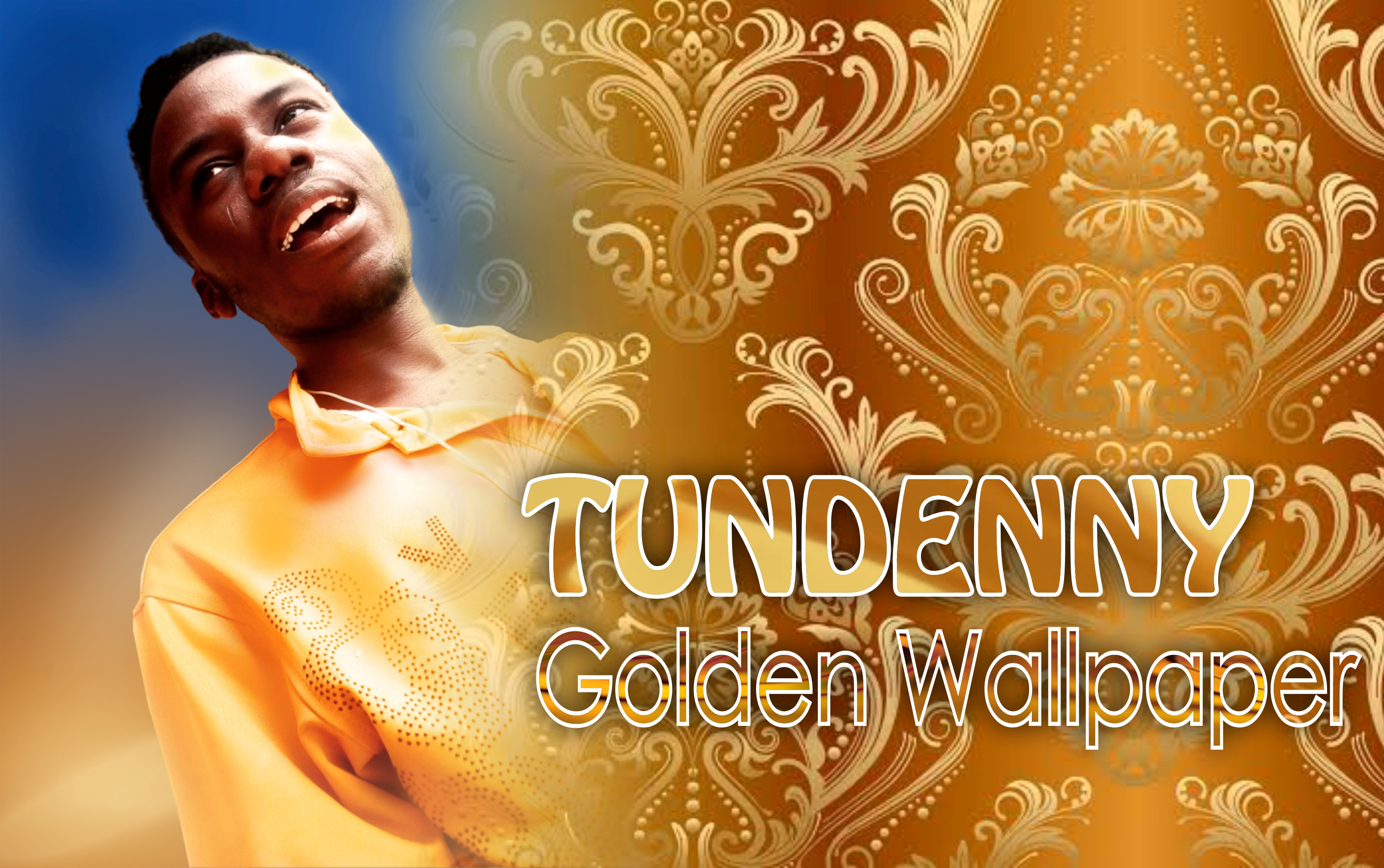 Tundenny Golden Wallpaper Coming Up Soon on 15th February, 2021