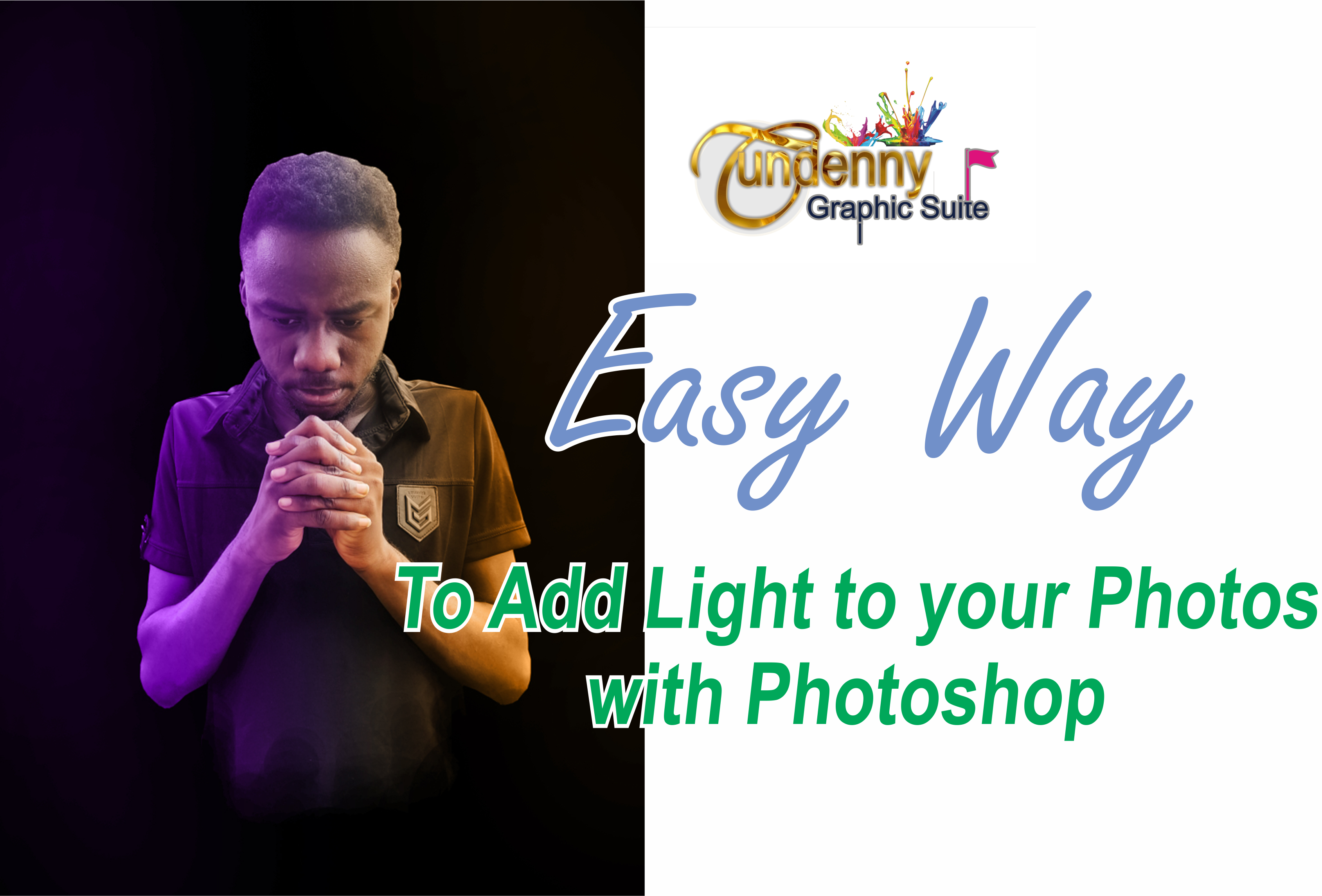 Tundenny_Easy Way to add Light to photos with photoshop